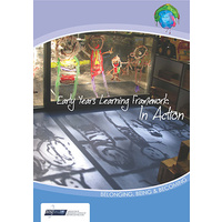 Early Years Learning Framework: In Action